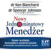 Nowy jednominutowy menedżer - Audiobook (Książka audio MP3) do pobrania w całości w archiwum ZIP