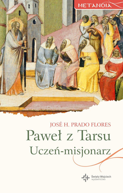 Paweł z Tarsu. Uczeń-misjonarz - Ebook (Książka na Kindle) do pobrania w formacie MOBI