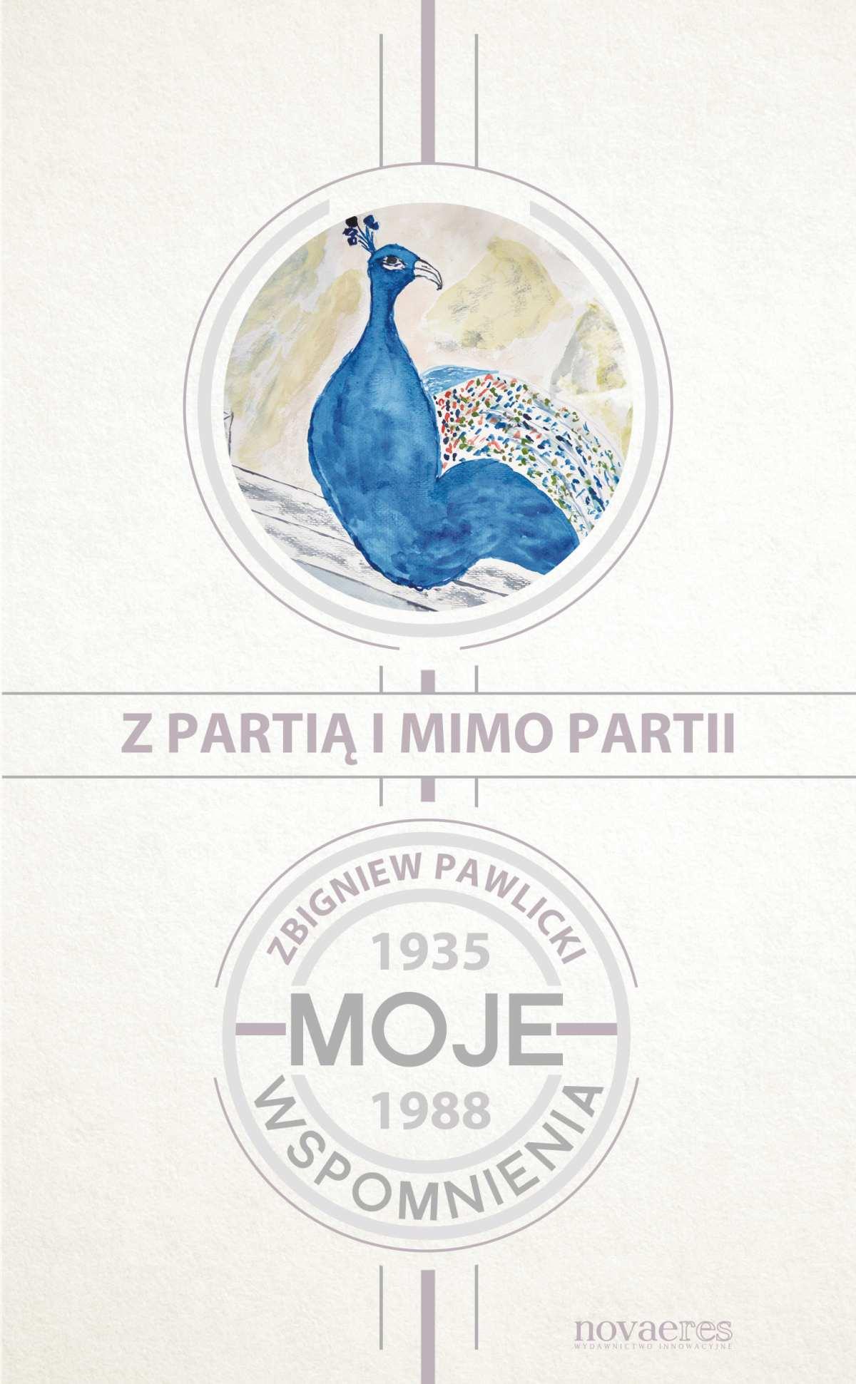Z partią i mimo partii. Moje wspomnienia 1935-1988 - Ebook (Książka EPUB) do pobrania w formacie EPUB