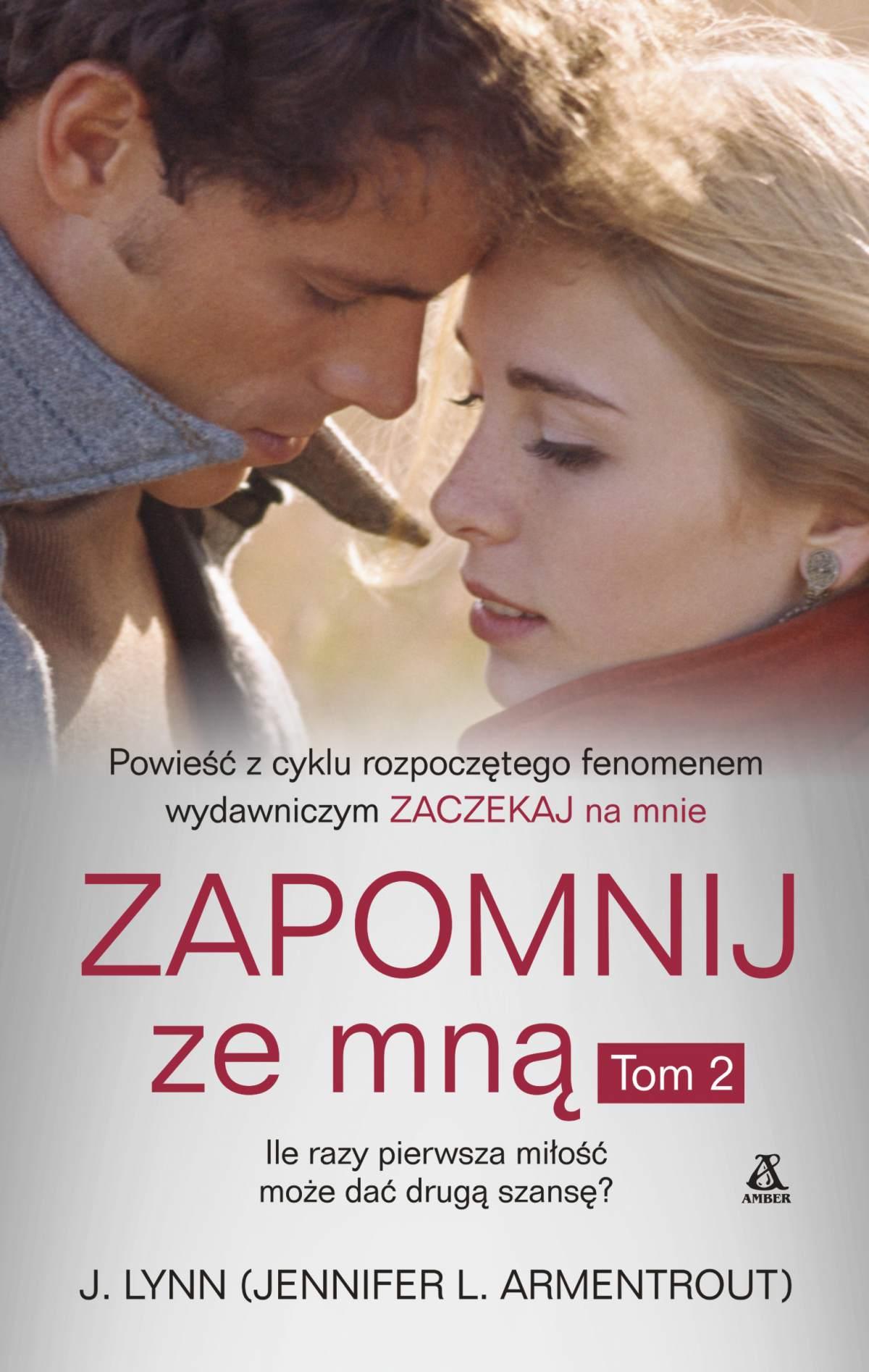 Zapomnij ze mną. Tom 2 - Ebook (Książka EPUB) do pobrania w formacie EPUB