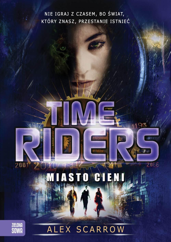 Time Riders. Miasto cieni - Ebook (Książka EPUB) do pobrania w formacie EPUB