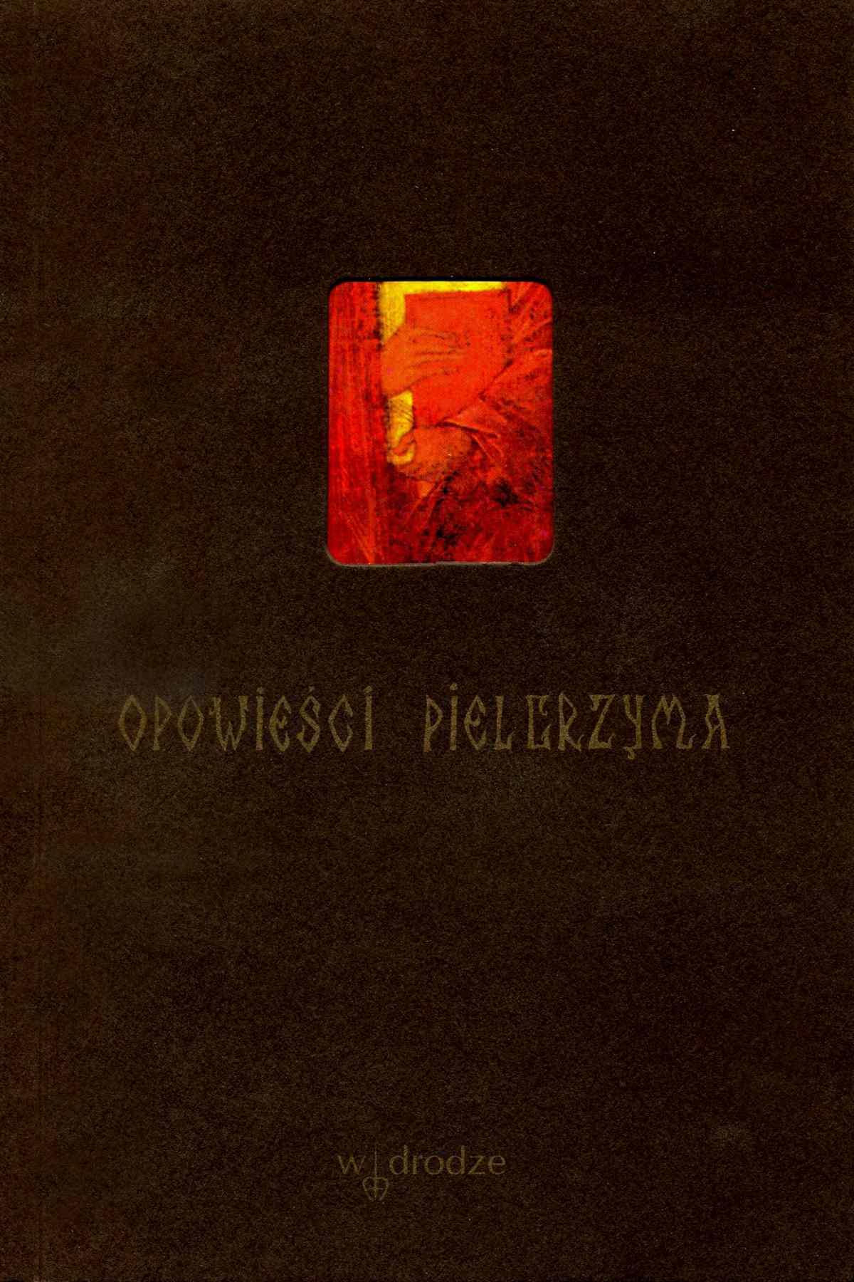 Opowieści pielgrzyma - Ebook (Książka PDF) do pobrania w formacie PDF