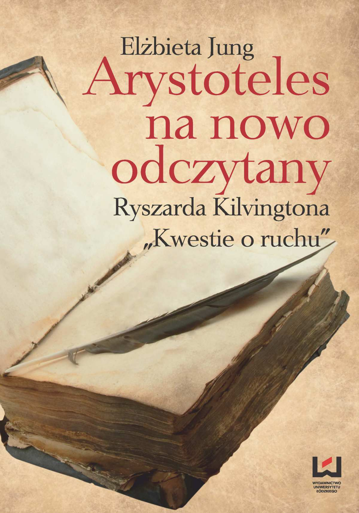 """Arystoteles na nowo odczytany. Ryszarda Kilvingtona """"Kwestie o ruchu"""" - Ebook (Książka PDF) do pobrania w formacie PDF"""