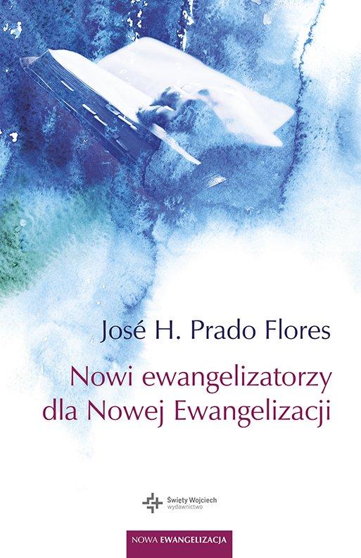 Nowi ewangelizatorzy dla Nowej Ewangelizacji - Ebook (Książka EPUB) do pobrania w formacie EPUB