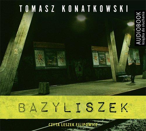 Bazyliszek - Audiobook (Książka audio MP3) do pobrania w całości w archiwum ZIP