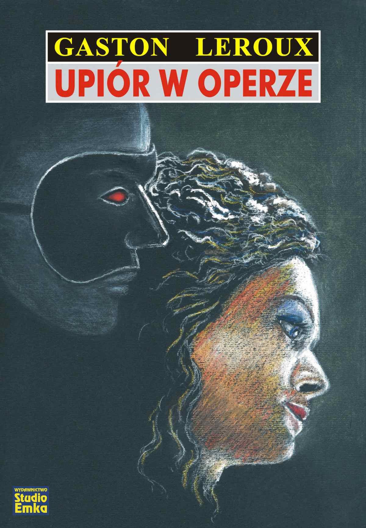 Upiór w operze - Ebook (Książka EPUB) do pobrania w formacie EPUB