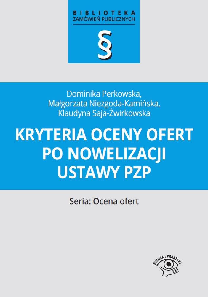 Kryteria oceny ofert po nowelizacji ustawy pzp - Ebook (Książka PDF) do pobrania w formacie PDF