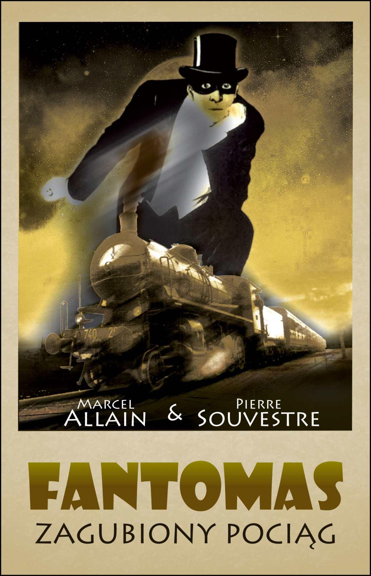 Fantomas. Zagubiony pociąg - Ebook (Książka EPUB) do pobrania w formacie EPUB