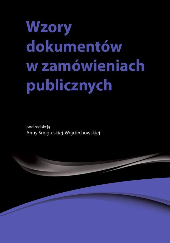 Wzory dokumentów w zamówieniach publicznych - Ebook (Książka PDF) do pobrania w formacie PDF