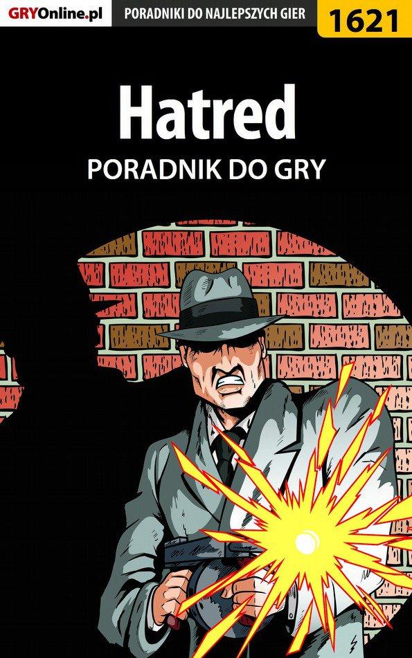 Hatred - poradnik do gry - Ebook (Książka PDF) do pobrania w formacie PDF
