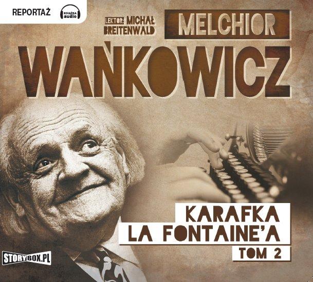 Karafka La Fontaine'a. Tom 2 - Audiobook (Książka audio MP3) do pobrania w całości w archiwum ZIP