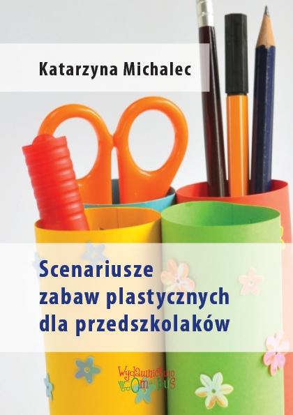 Scenariusze zabaw plastycznych dla przedszkolaków - Ebook (Książka PDF) do pobrania w formacie PDF