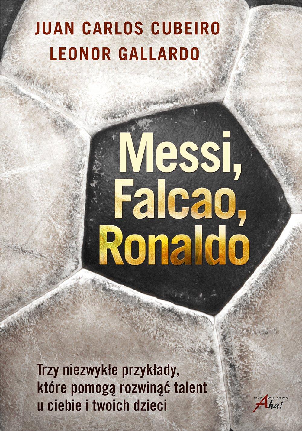 Messi, Falcao, Ronaldo - Ebook (Książka EPUB) do pobrania w formacie EPUB