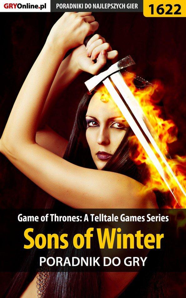 Game of Thrones - Sons of Winter - poradnik do gry - Ebook (Książka PDF) do pobrania w formacie PDF