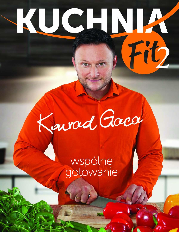 Kuchnia Fit 2. Wspólne gotowanie - Ebook (Książka EPUB) do pobrania w formacie EPUB