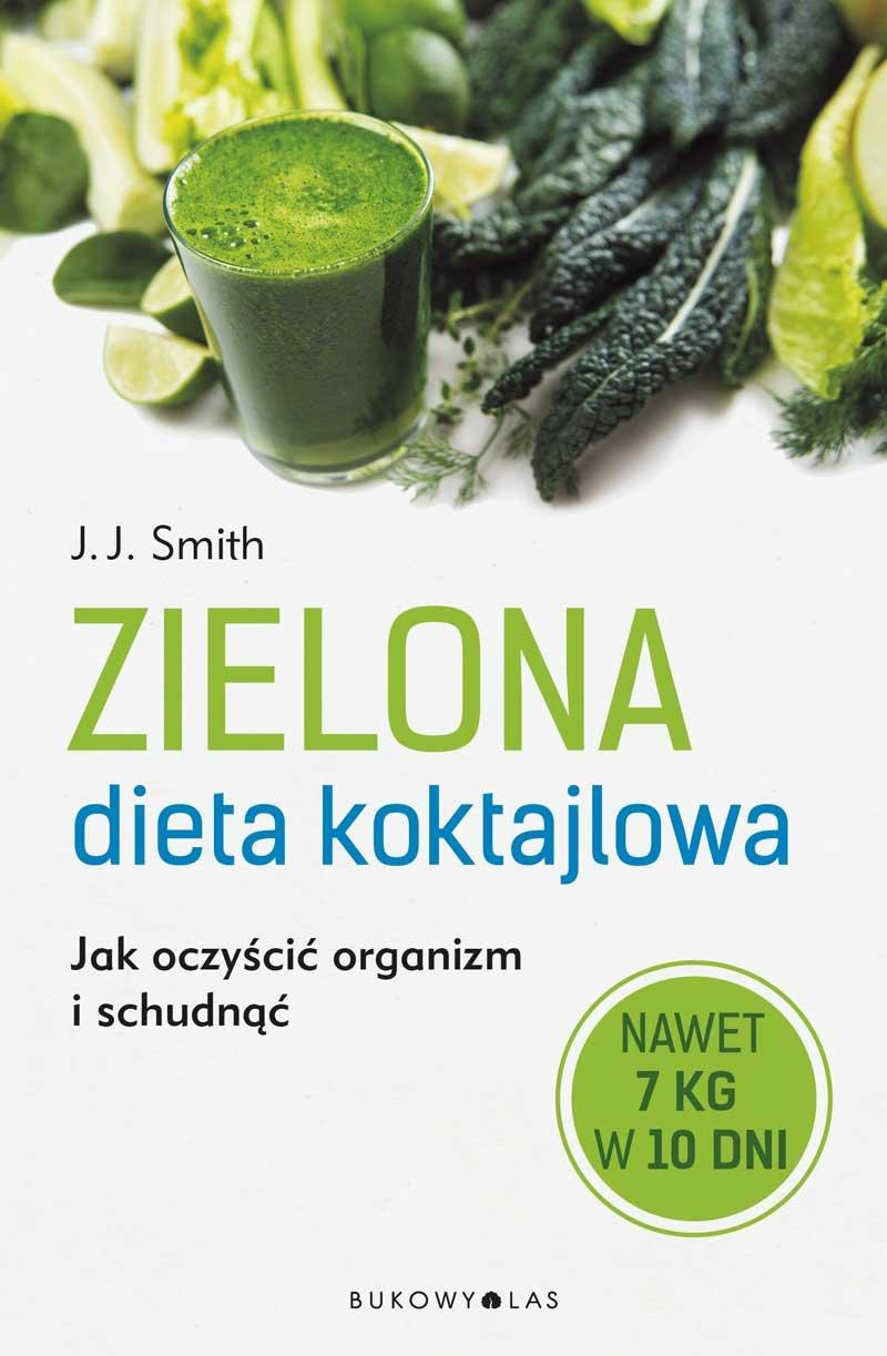 Zielona dieta koktajlowa - Ebook (Książka EPUB) do pobrania w formacie EPUB