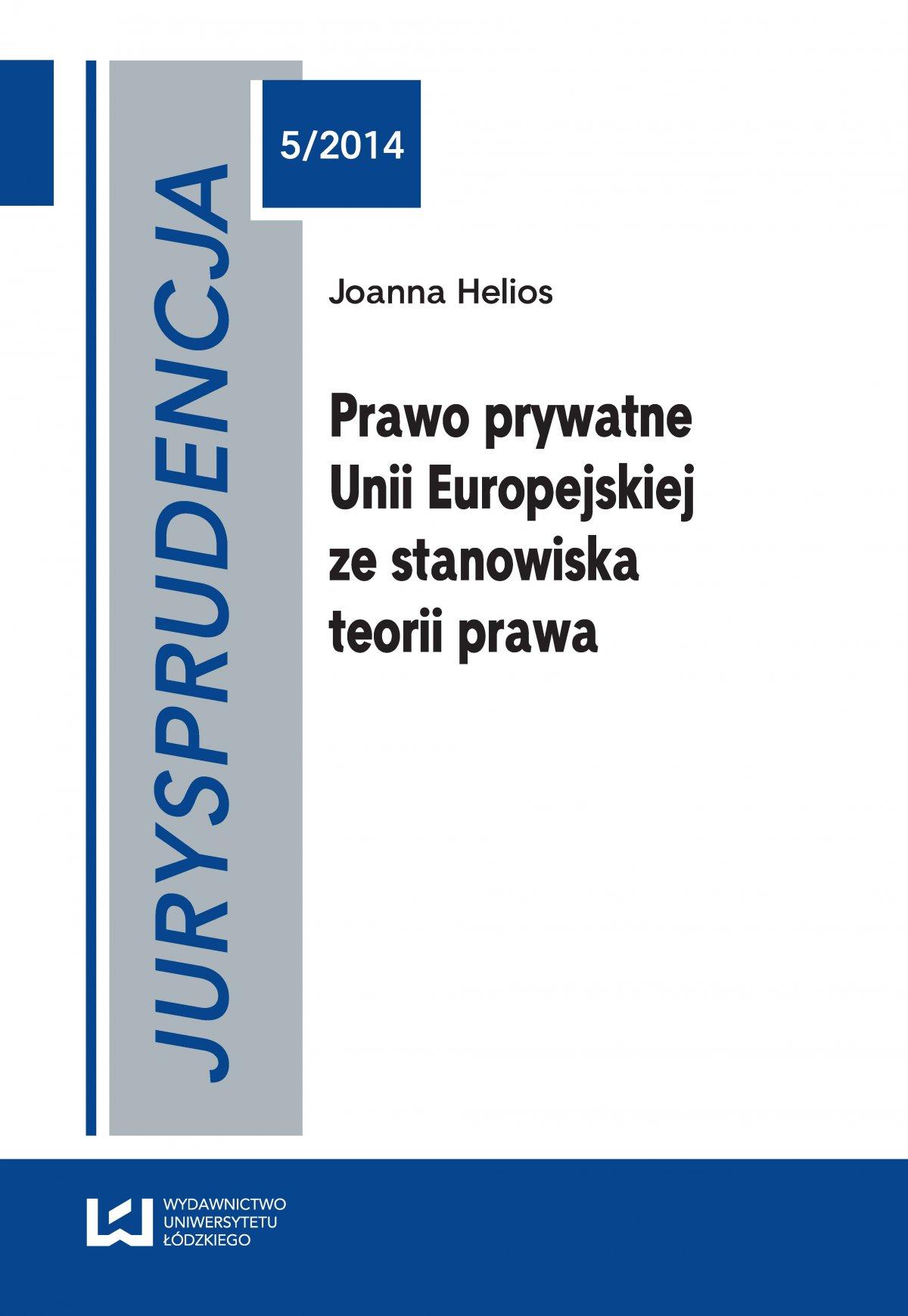 Jurysprudencja 5. Prawo prywatne Unii Europejskiej ze stanowiska teorii prawa - Ebook (Książka PDF) do pobrania w formacie PDF