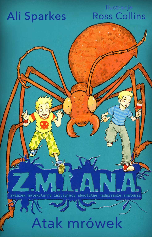 Z.M.I.A.N.A. Atak mrówek - Ebook (Książka EPUB) do pobrania w formacie EPUB