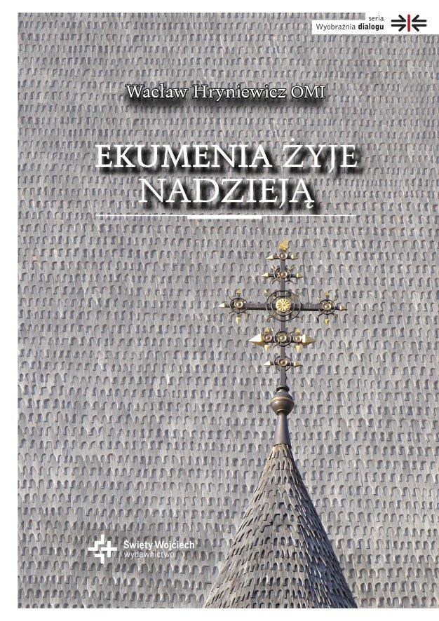 Ekumenia żyje nadzieją - Ebook (Książka EPUB) do pobrania w formacie EPUB