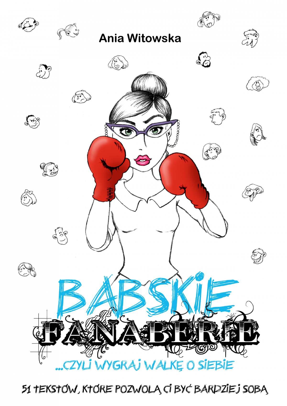 Babskie Fanaberie, czyli wygraj walkę o siebie - Ebook (Książka na Kindle) do pobrania w formacie MOBI