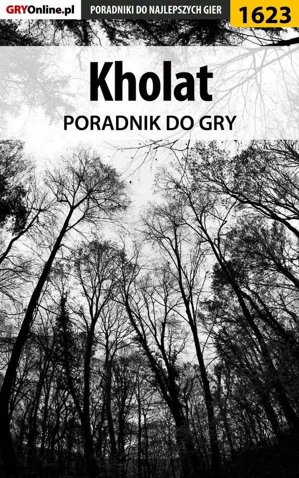Kholat - poradnik do gry - Ebook (Książka PDF) do pobrania w formacie PDF