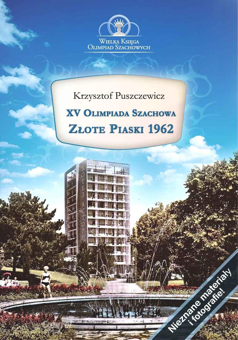 XV Olimpiada Szachowa- Złote Piaski 1962 - Ebook (Książka PDF) do pobrania w formacie PDF