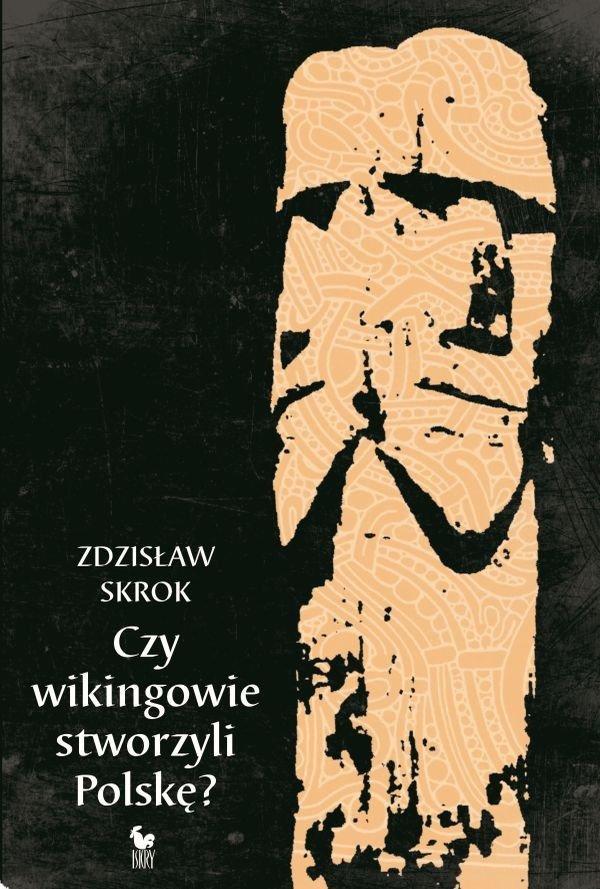 Czy wikingowie stworzyli Polskę - Ebook (Książka na Kindle) do pobrania w formacie MOBI