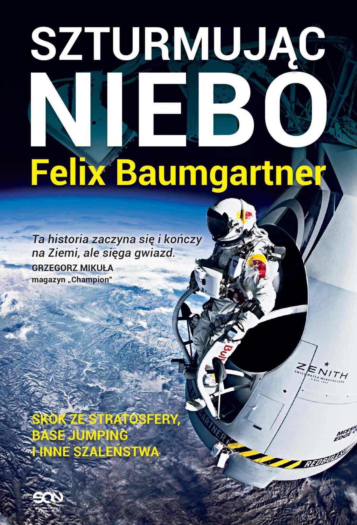 Felix Baumgartner. Szturmując niebo - Ebook (Książka EPUB) do pobrania w formacie EPUB