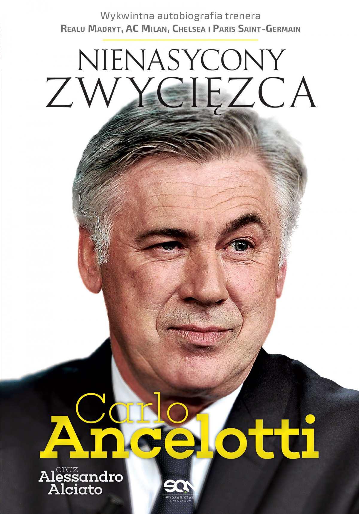 Carlo Ancelotti. Nienasycony zwycięzca - Ebook (Książka EPUB) do pobrania w formacie EPUB