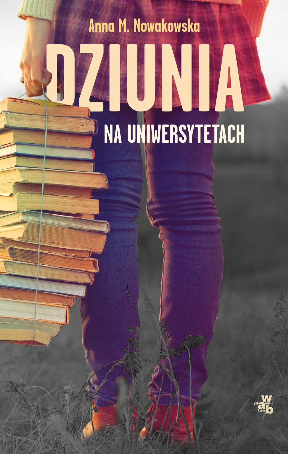 Dziunia na uniwersytetach - Ebook (Książka na Kindle) do pobrania w formacie MOBI