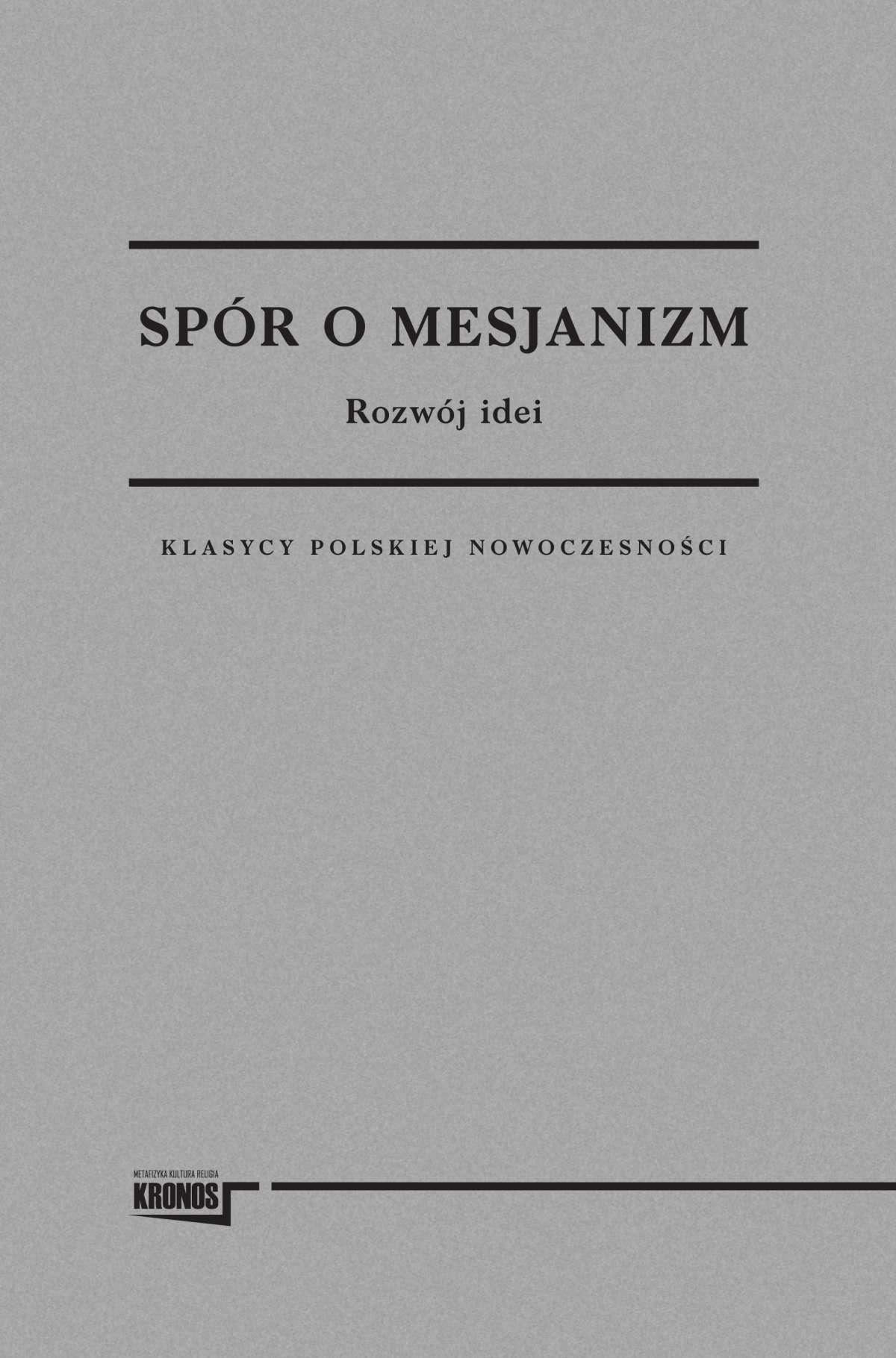 Spór o mesjanizm. Rozwój idei - Ebook (Książka na Kindle) do pobrania w formacie MOBI
