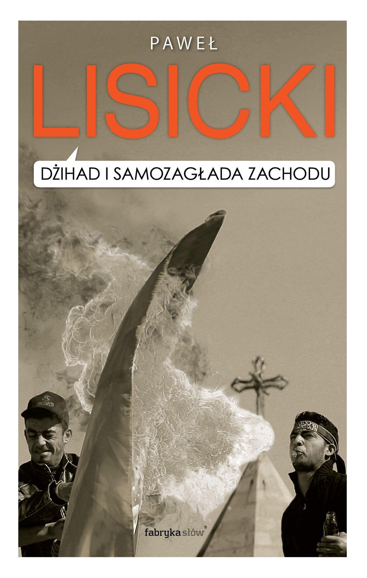 Dżihad i samozagłada Zachodu - Ebook (Książka EPUB) do pobrania w formacie EPUB