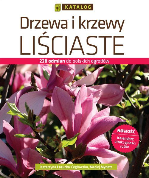 Drzewa i krzewy liściaste. Katalog - Ebook (Książka PDF) do pobrania w formacie PDF