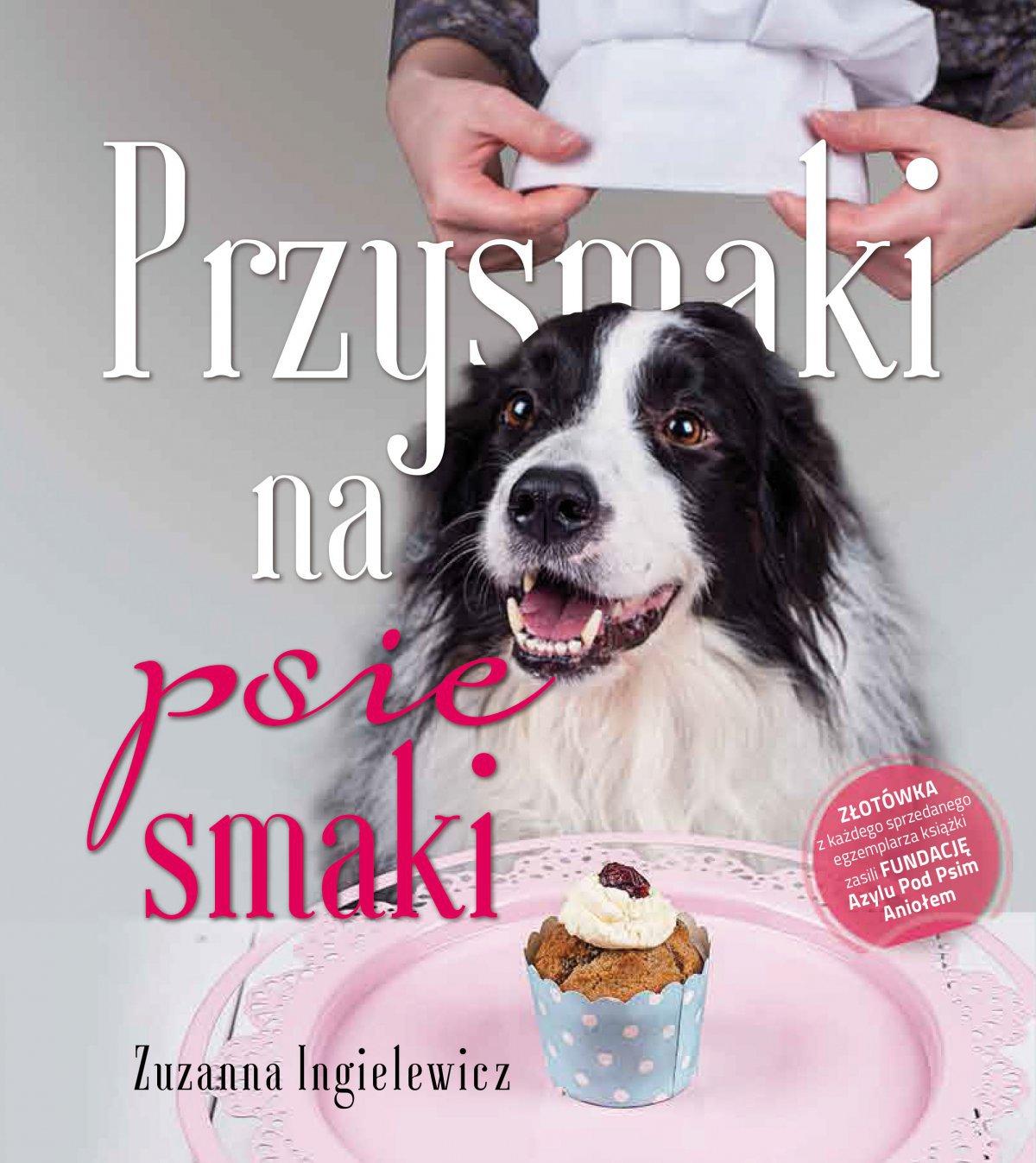 Przysmaki na psie smaki - Ebook (Książka na Kindle) do pobrania w formacie MOBI