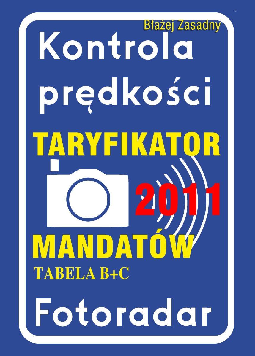 Taryfikator mandatów tabela B+C. 2011. - Ebook (Książka PDF) do pobrania w formacie PDF