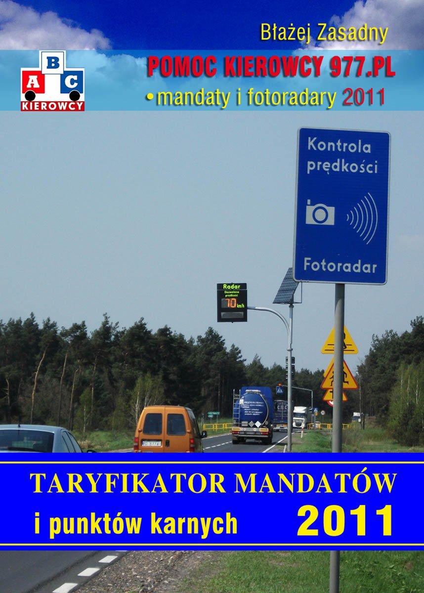 Taryfikator mandatów i punktów karnych 2011. - Ebook (Książka PDF) do pobrania w formacie PDF