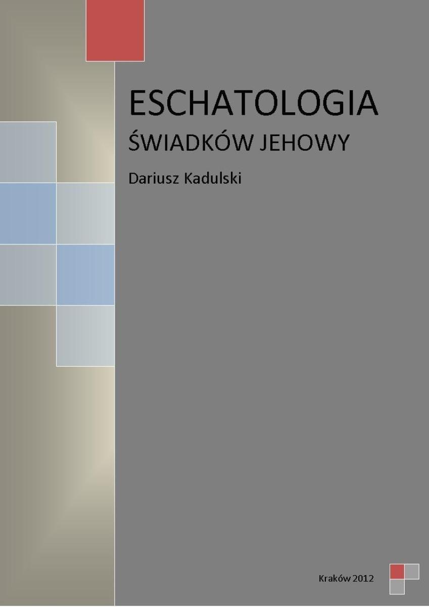 Eschatologia Świadków Jehowy - Ebook (Książka EPUB) do pobrania w formacie EPUB