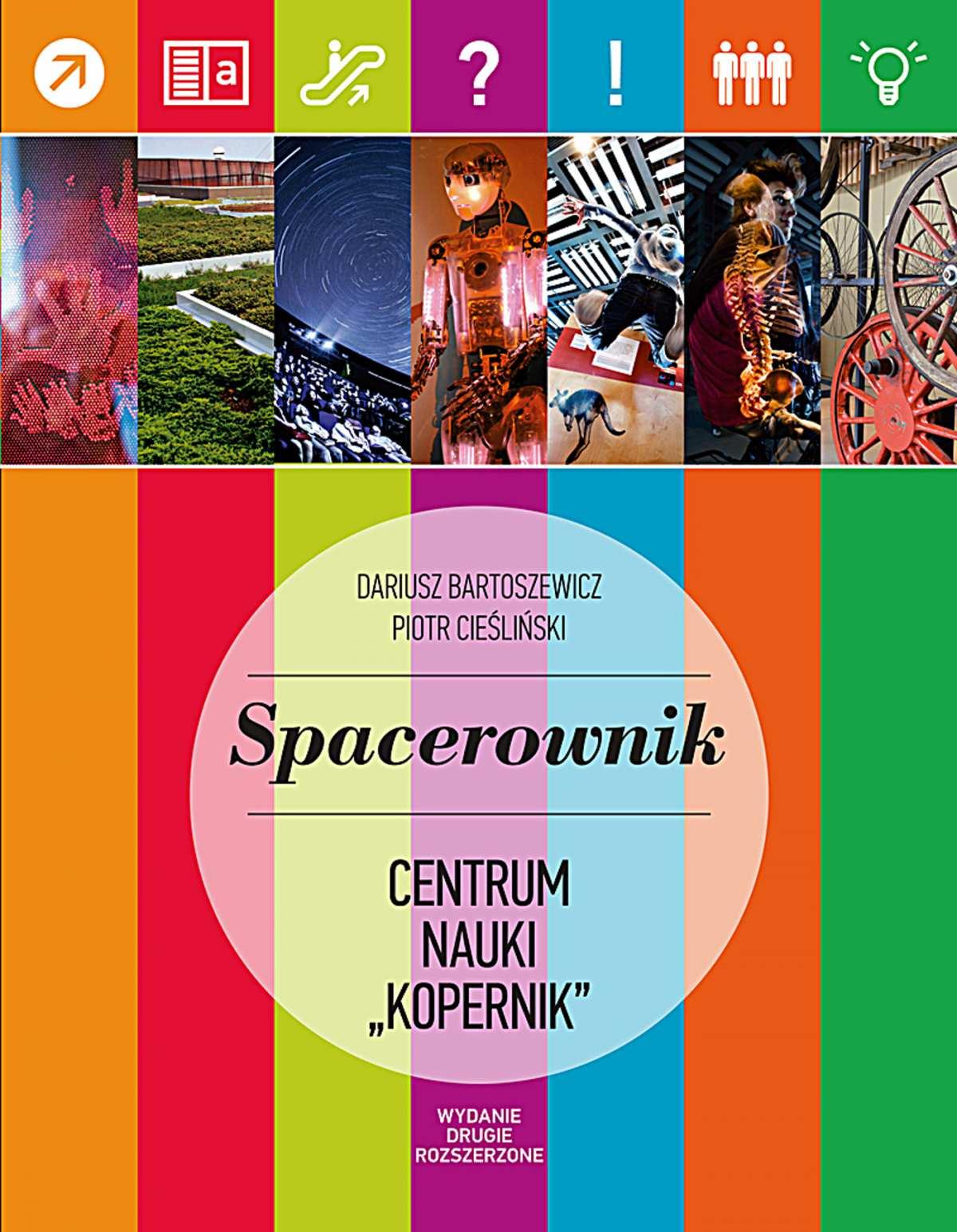 "Spacerownik po Centrum Nauki ""Kopernik"" - Ebook (Książka PDF) do pobrania w formacie PDF"