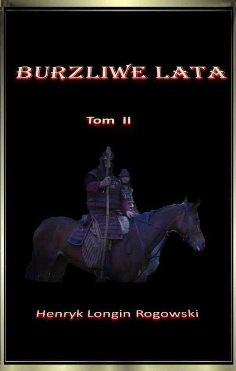 Burzliwe lata. Tom II - Ebook (Książka na Kindle) do pobrania w formacie MOBI