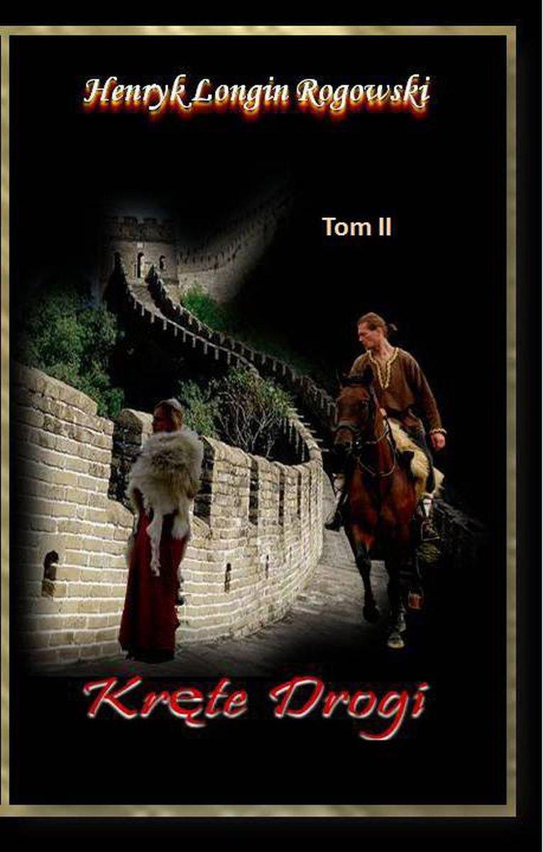 Kręte drogi. Tom II - Ebook (Książka na Kindle) do pobrania w formacie MOBI