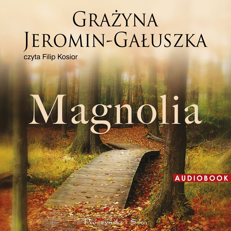 Magnolia - Audiobook (Książka audio MP3) do pobrania w całości w archiwum ZIP