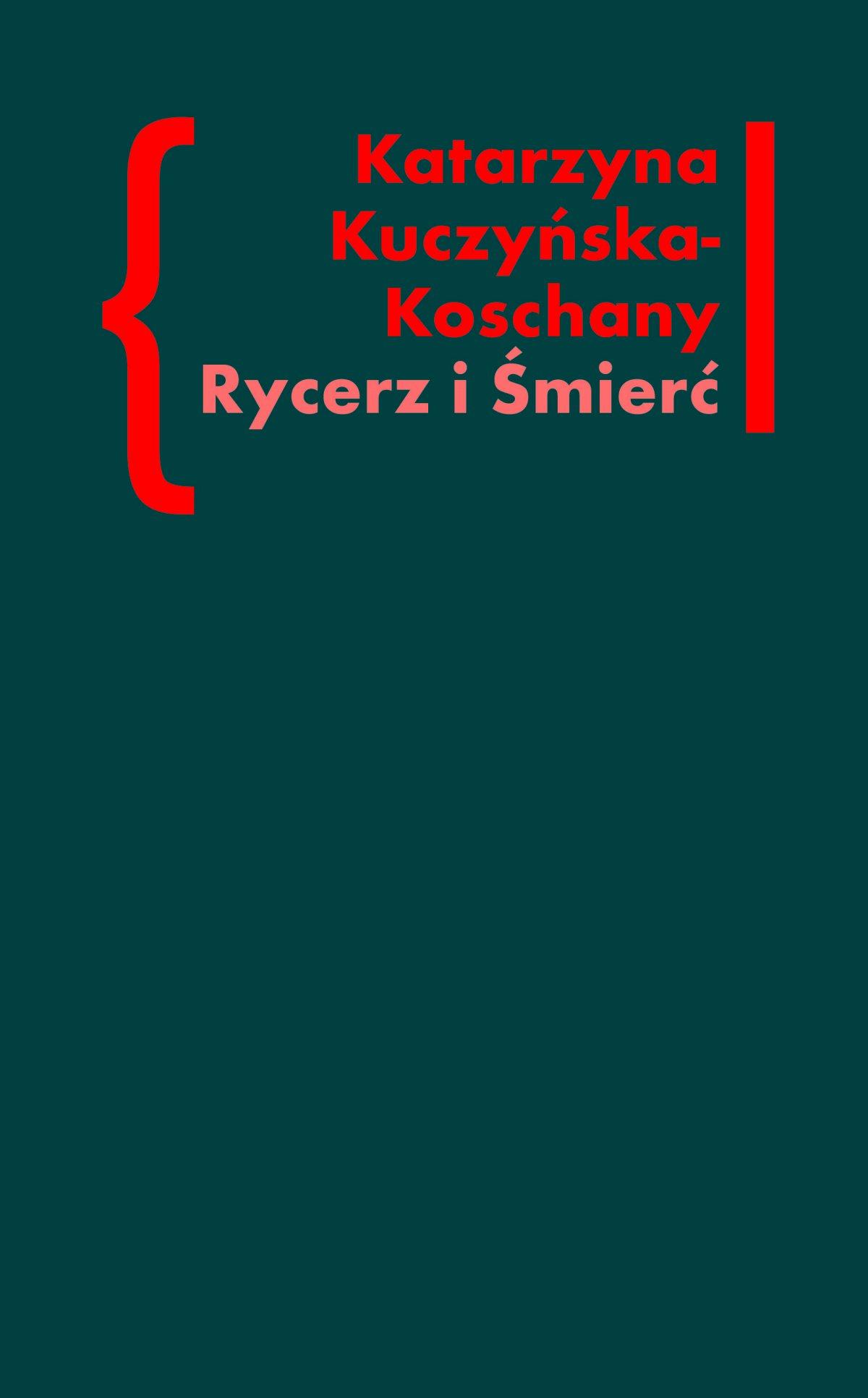 """Rycerz i Śmierć. O """"Elegiach duinejskich"""" Rainera Marii Rilkego - Ebook (Książka na Kindle) do pobrania w formacie MOBI"""