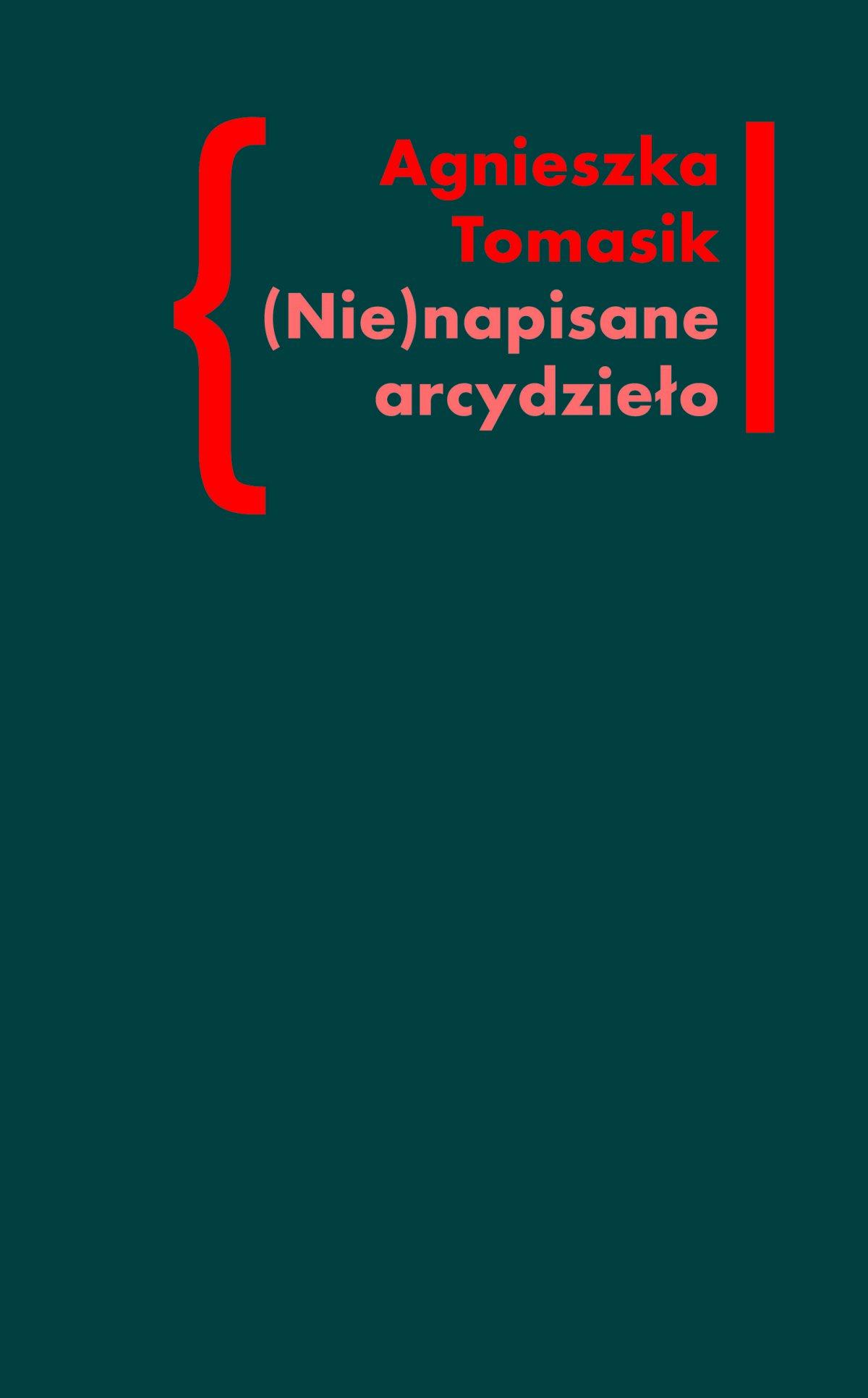 """(Nie)napisane arcydzieło. Znaczenie """"Dziennika"""" w twórczości Andrzeja Kijowskiego - Ebook (Książka na Kindle) do pobrania w formacie MOBI"""