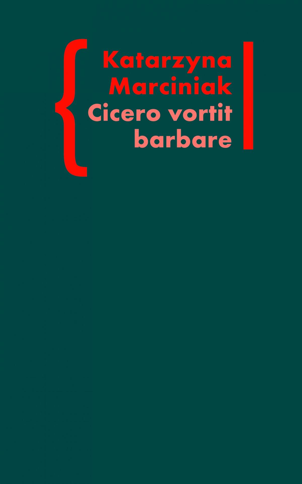 CICERO VORTIT BARBARE. Przekłady mówcy jako narzędzie manipulacji ideologicznej - Ebook (Książka EPUB) do pobrania w formacie EPUB