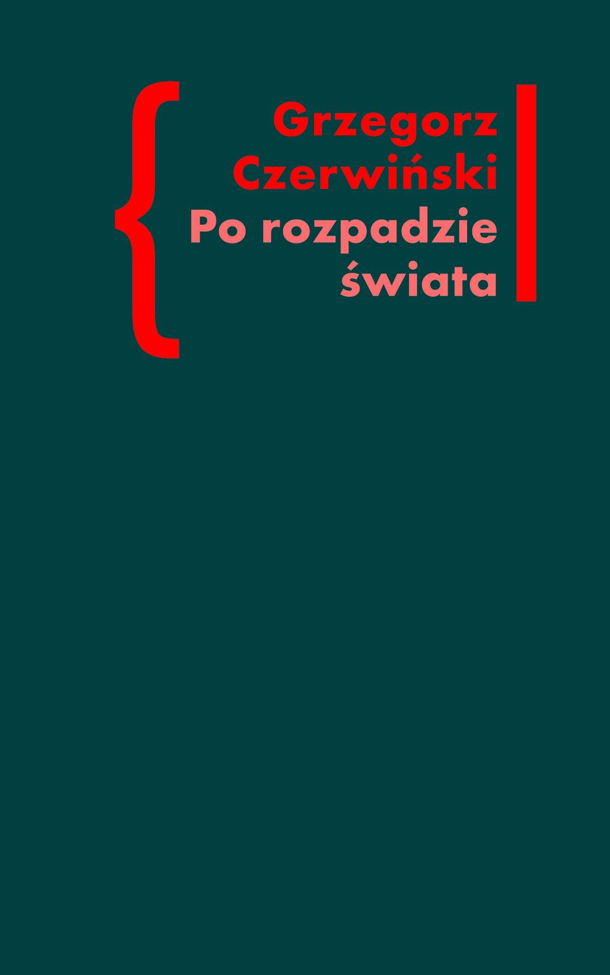 Po rozpadzie świata. O przestrzeni artystycznej w prozie Włodzimierza Odojewskiego - Ebook (Książka na Kindle) do pobrania w formacie MOBI