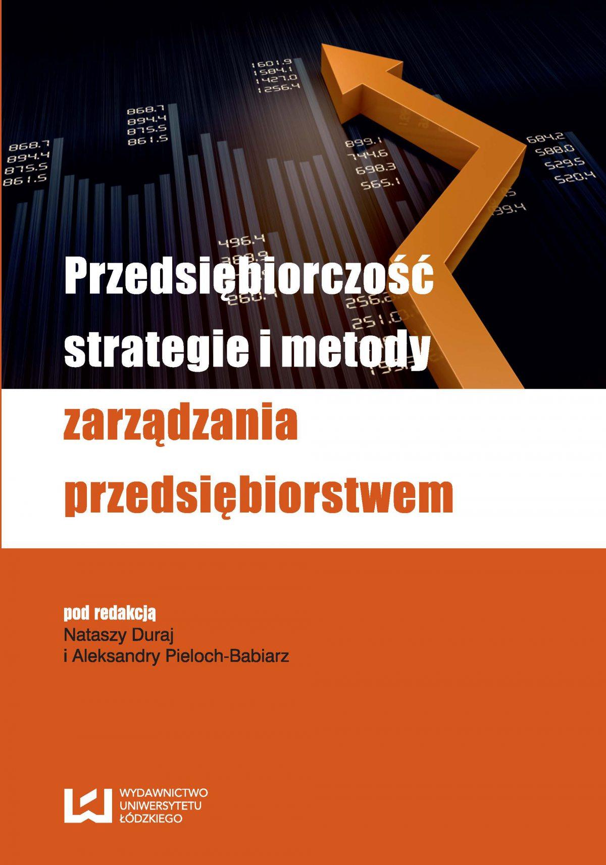 Przedsiębiorczość, strategie i metody zarządzania przedsiębiorstwem - Ebook (Książka PDF) do pobrania w formacie PDF