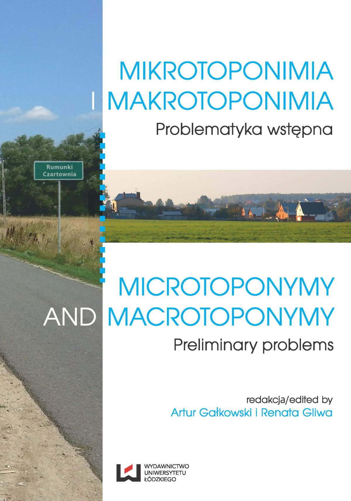 Mikrotoponimia i makrotoponimia. Problematyka wstępna. Microtoponymy and Macrotoponymy. Preliminary Problems - Ebook (Książka PDF) do pobrania w formacie PDF