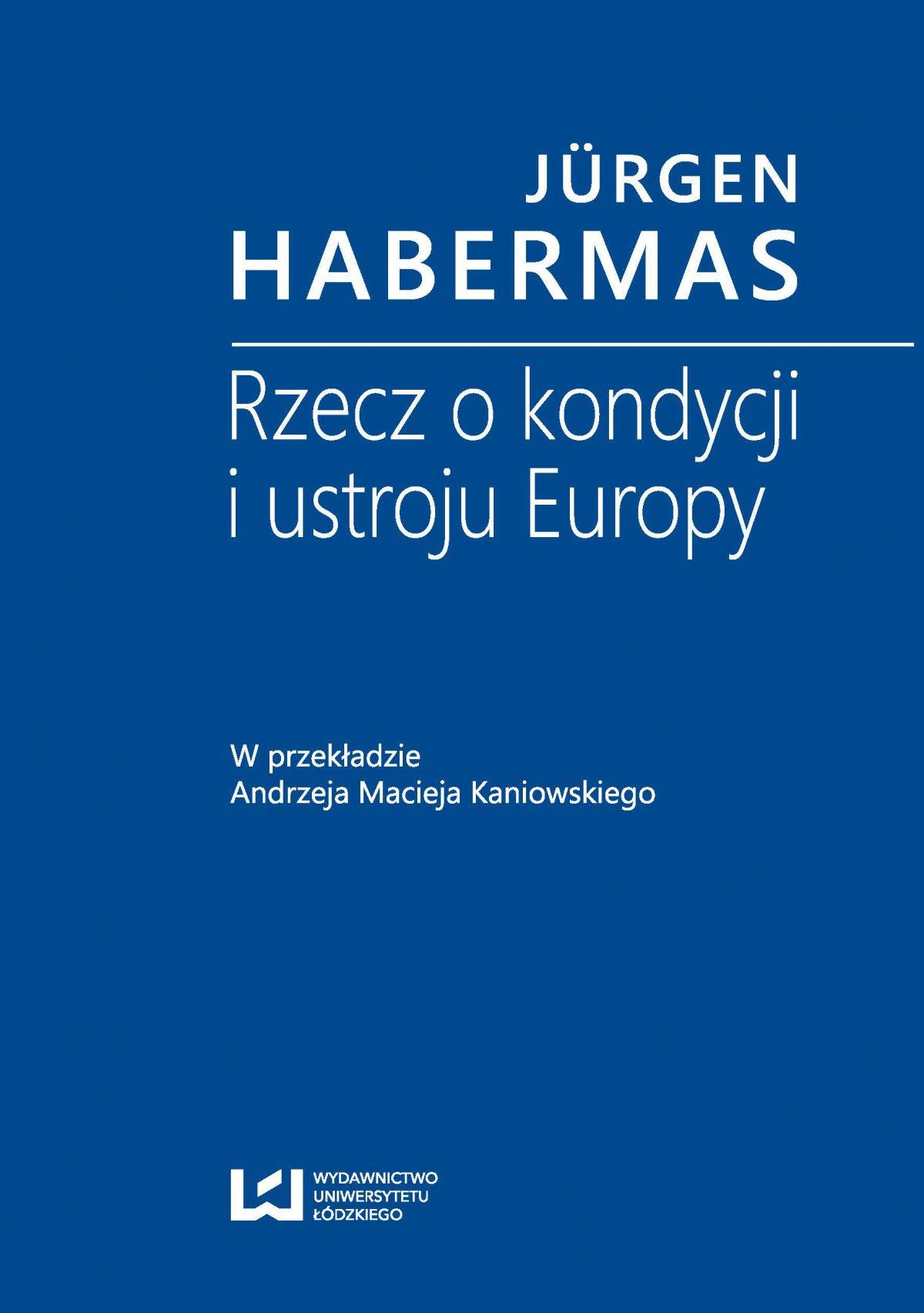 Rzecz o kondycji i ustroju Europy. W przekładzie Andrzeja Macieja Kaniowskiego - Ebook (Książka PDF) do pobrania w formacie PDF