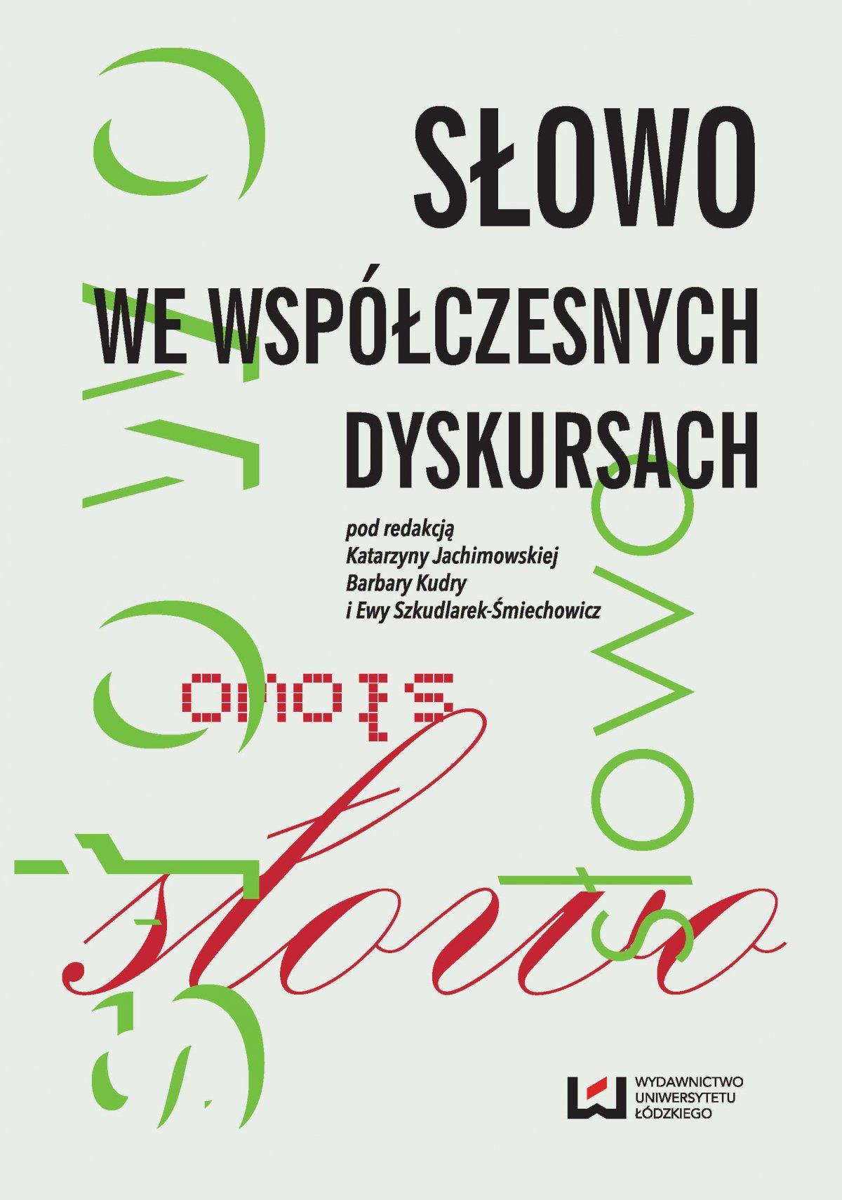 Słowo we współczesnych dyskursach - Ebook (Książka PDF) do pobrania w formacie PDF