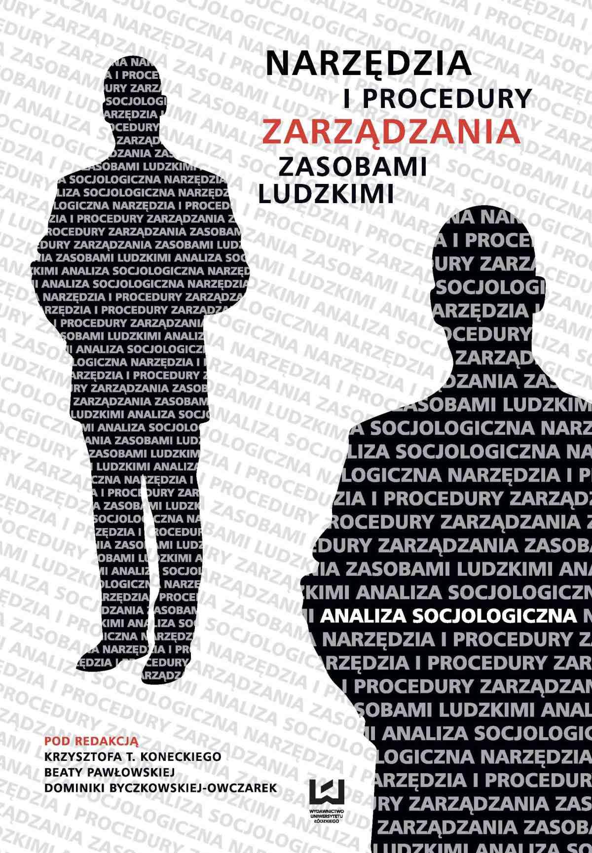Narzędzia i procedury zarządzania zasobami ludzkimi. Analiza socjologiczna - Ebook (Książka PDF) do pobrania w formacie PDF